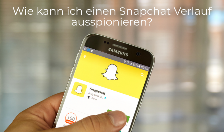 Snapchat Verlauf ausspionieren