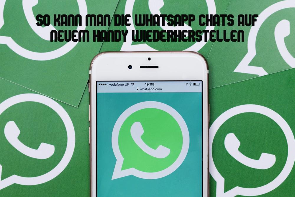 WhatsApp Chats wiederherstellen