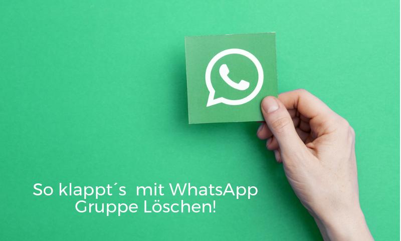 WhatsApp Gruppe löschen
