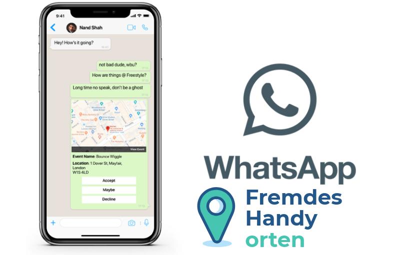 Fremdes Handy orten über WhatsApp