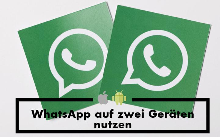 whatsapp auf zwei geräten