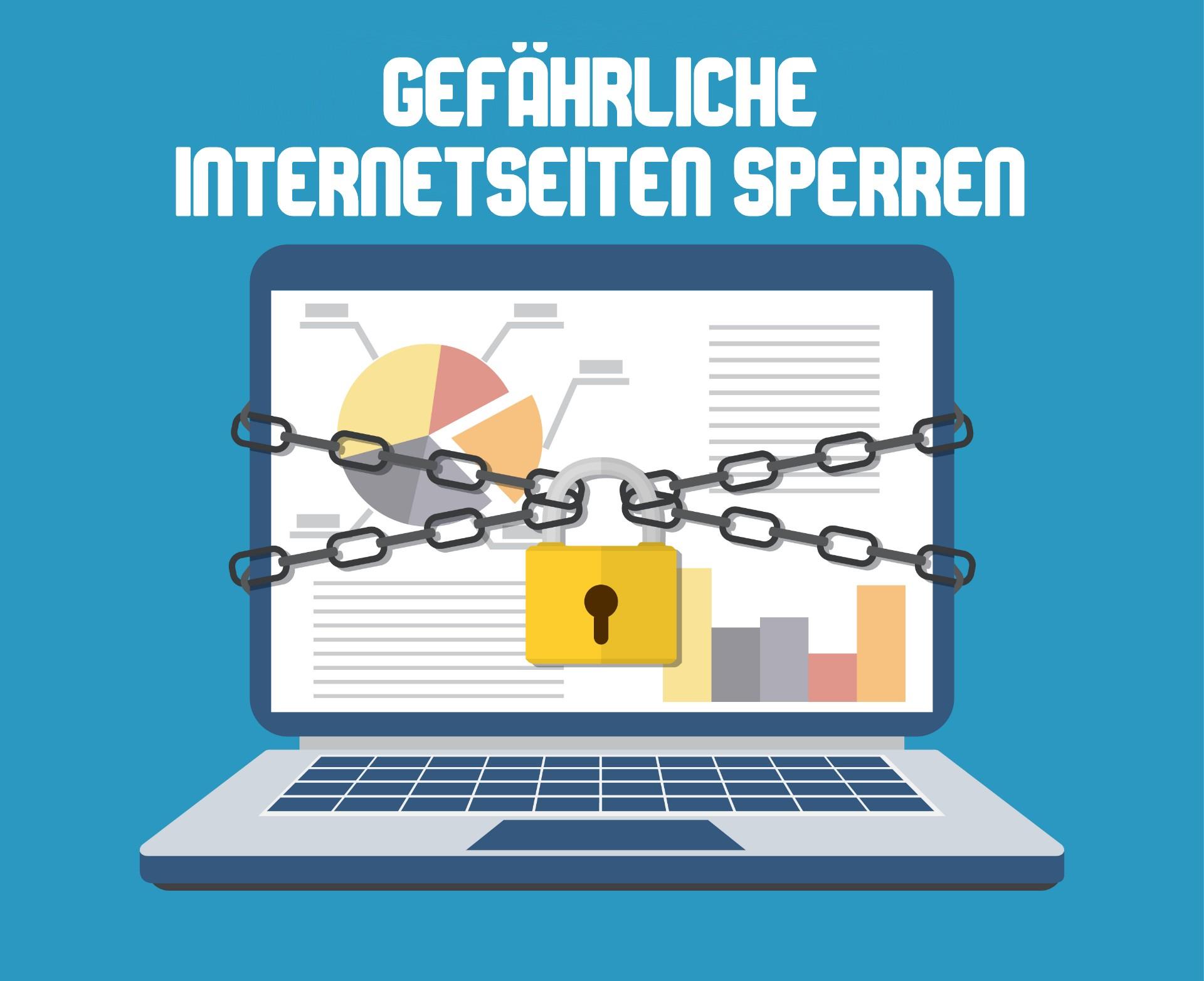 Gefährliche Internetseiten sperren