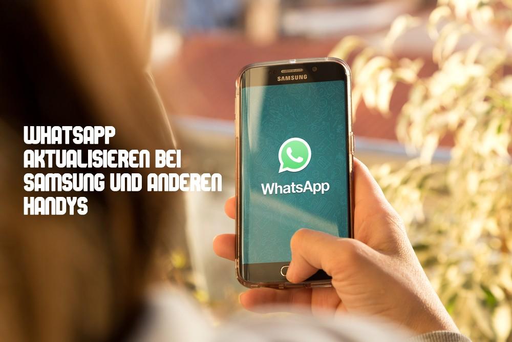 WhatsApp aktualisieren Samsung