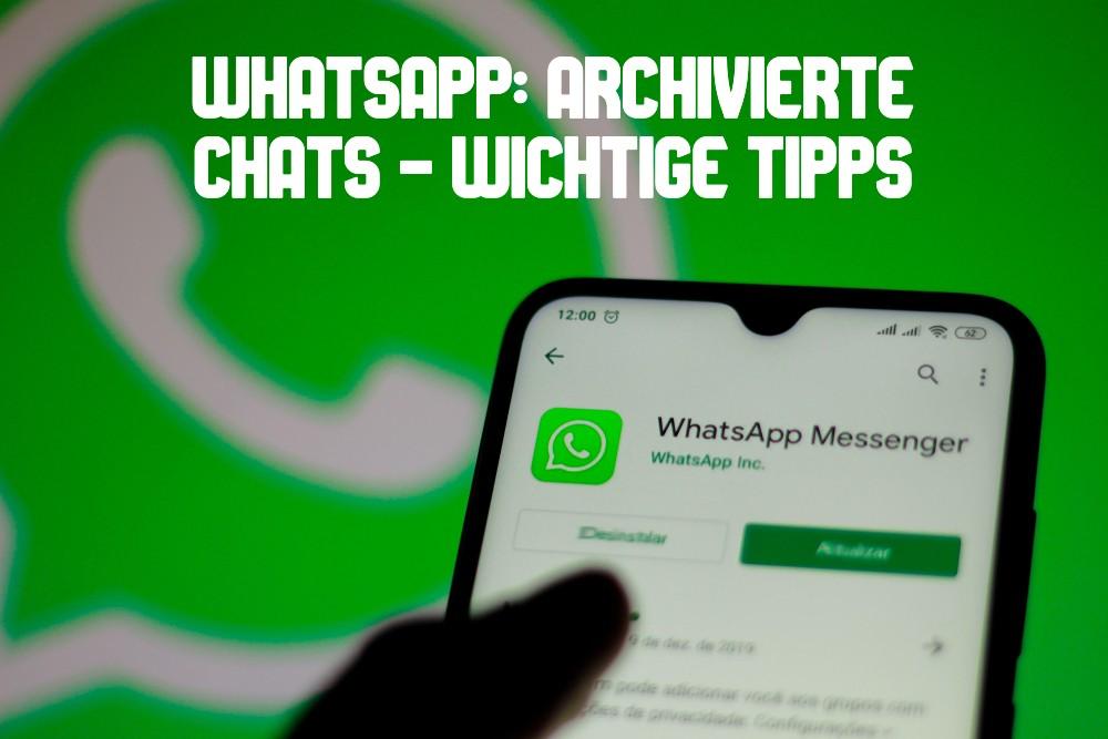 WhatsApp archivierte Chats