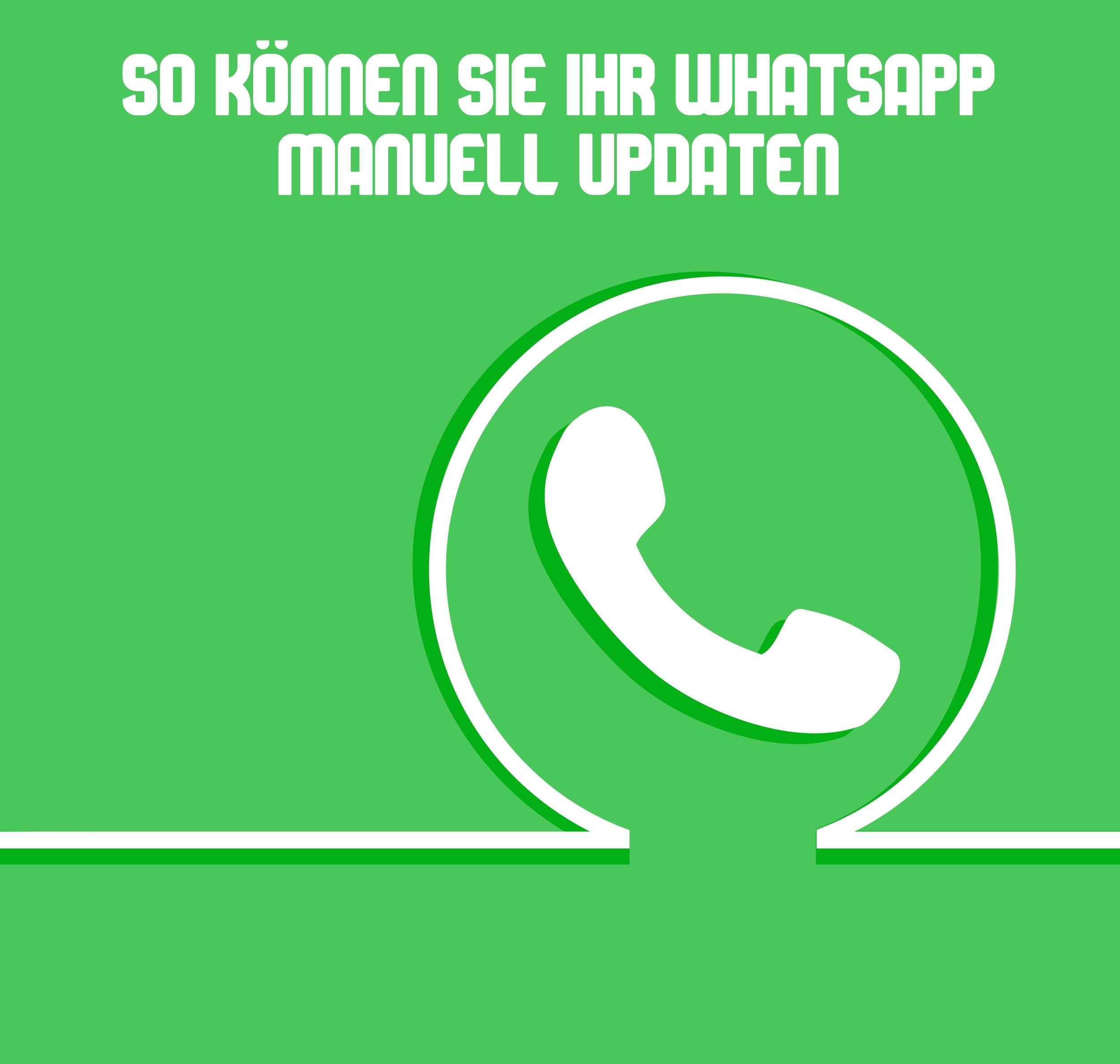 WhatsApp manuell updaten