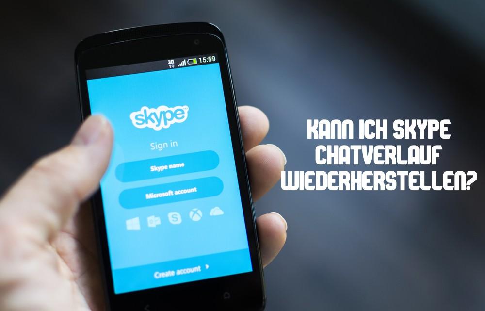 Skype Chatverlauf wiederherstellen