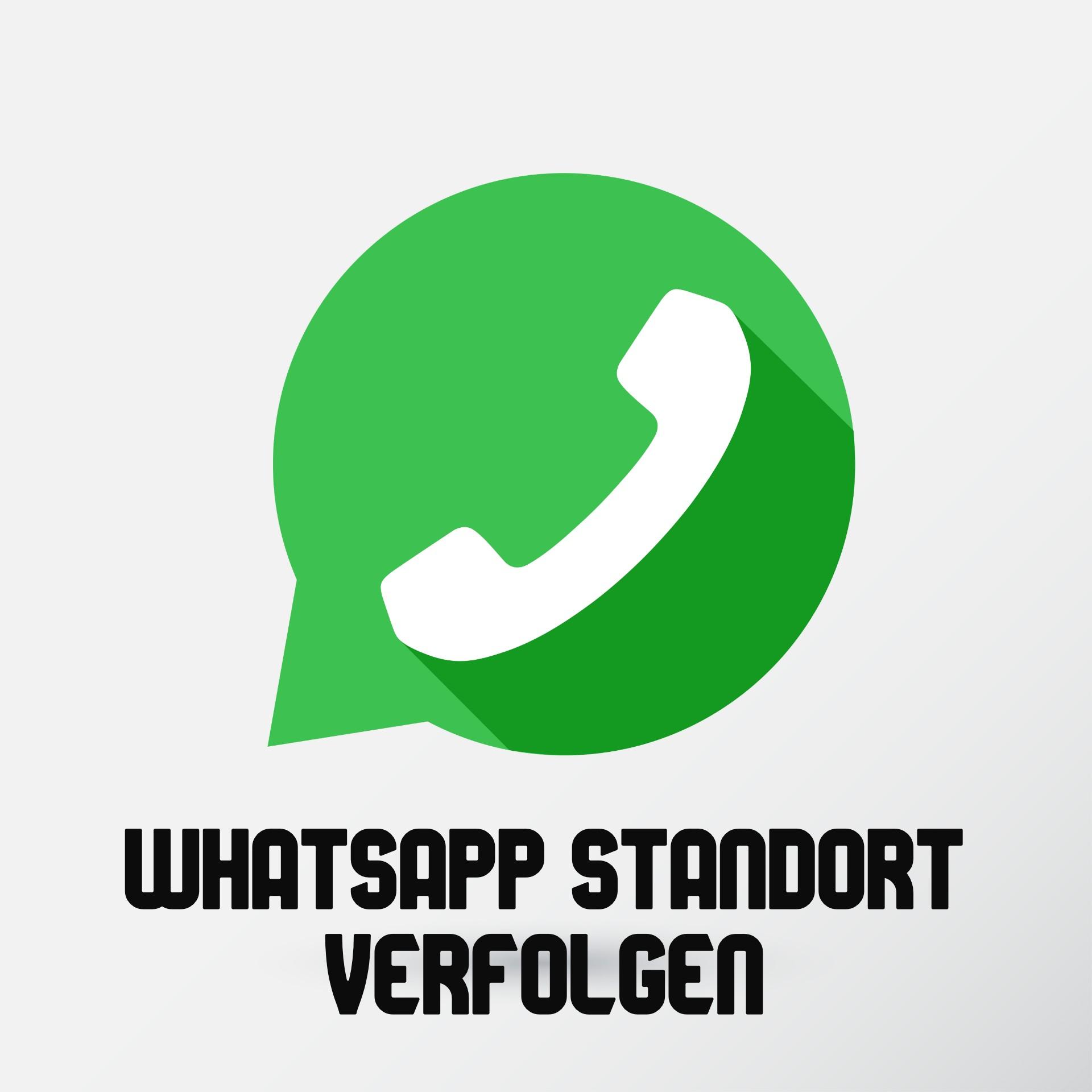 WhatsApp Standort verfolgen